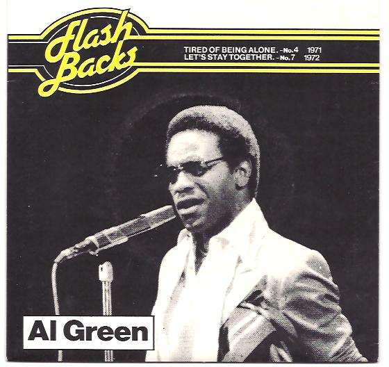 Al Green Tired Of Being Alone Get Back Baby
