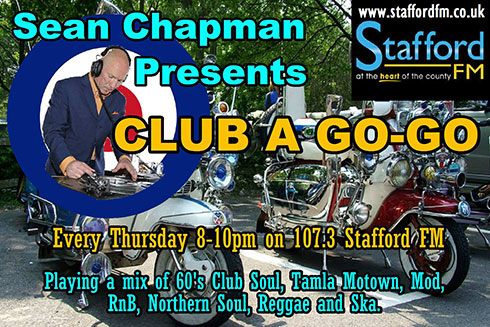 Sean Chapman Presents Club A Go-Go every Wednesday 7pm till 9pm on 107.3 Stafford FM